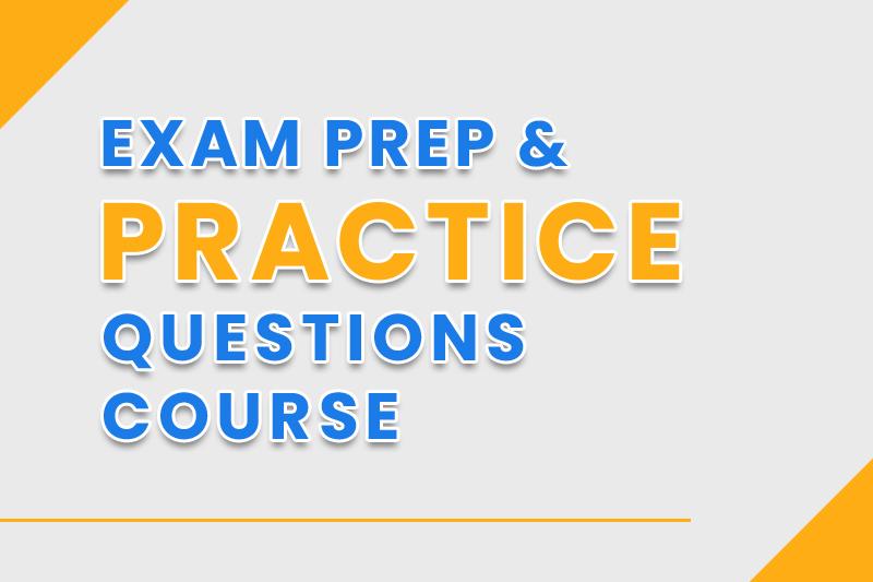 Exam Prep Practice Questions