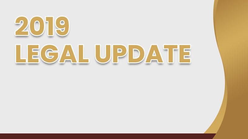 2019 Legal Update