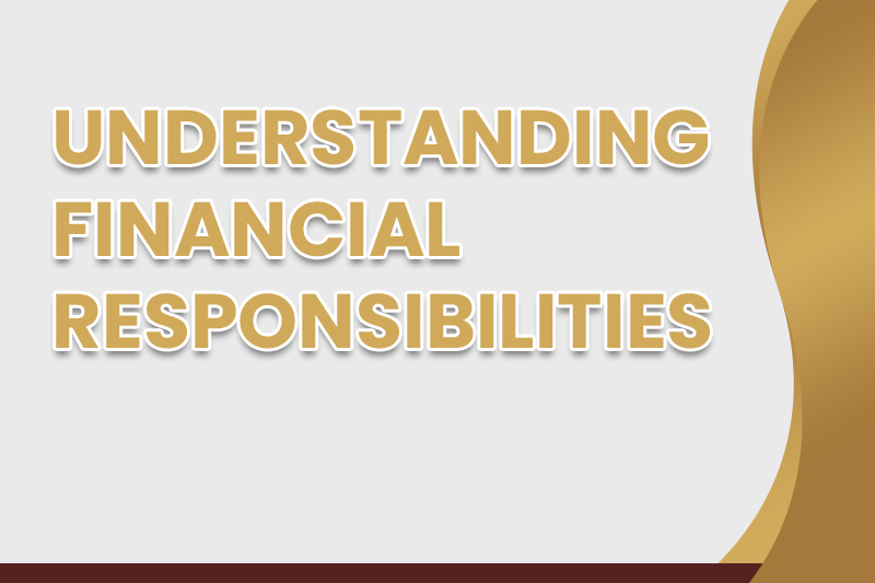 Understanding Financial Responsibilities