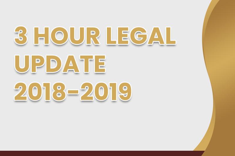 3 Hour 2018-2019 Legal Update
