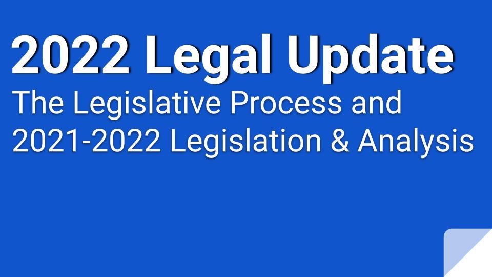 2022 Legislative Update